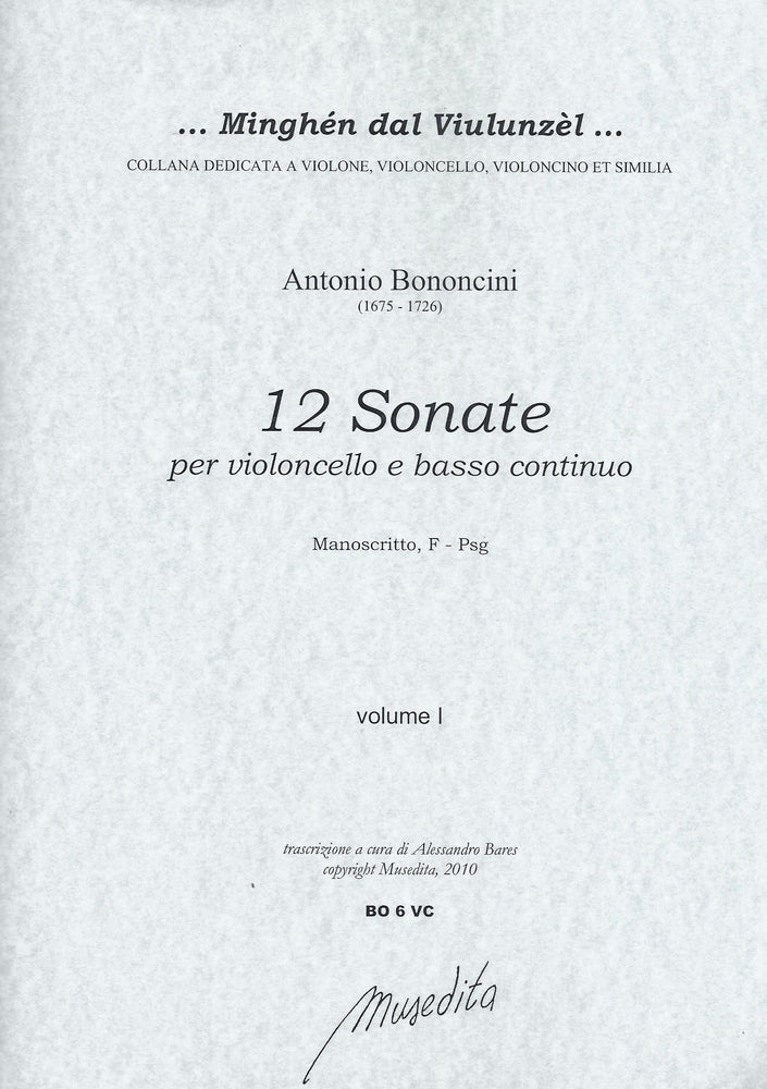 Bononcini: 12 Sonatas for Violoncello and Basso Continuo