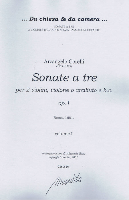 Corelli: Sonatas for 2 Violins, Violone or Archlute and Basso Continuo, Op. 1