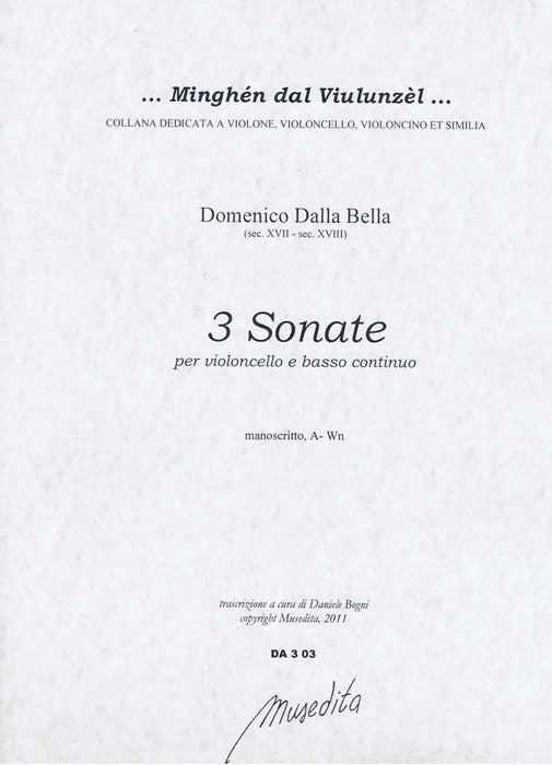 Dalla Bella: 3 Sonatas for Violoncello and Basso Continuo