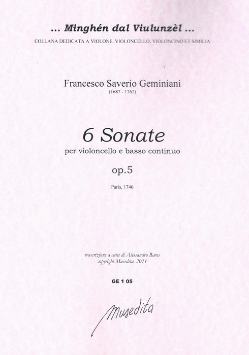 Geminiani: 6 Sonatas for Violoncello and Basso Continuo, Op. 5