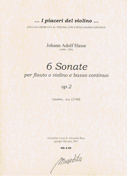 Hasse: 6 Sonatas for Flute or Violin and Basso Continuo, Op. 2