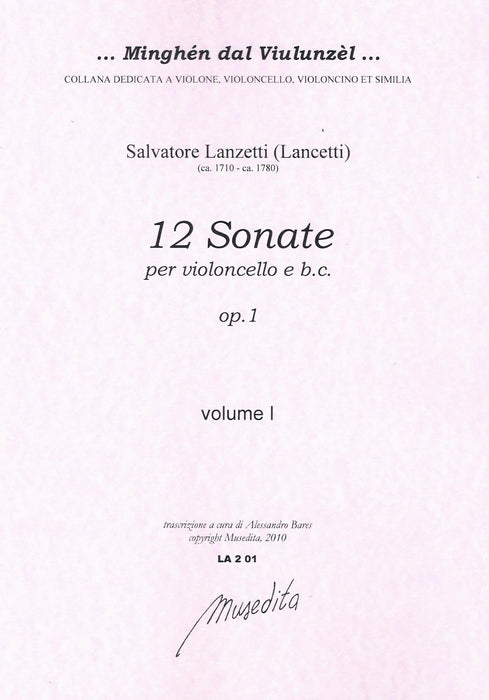 Lanzetti: 12 Sonatas for Violoncello and Basso Continuo, Op. 1