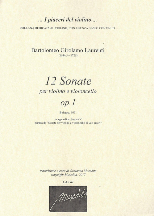 Laurenti: 12 Sonatas for Violin and Violoncello, Op. 1