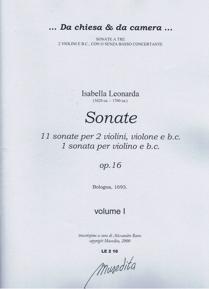 Leonarda: Sonata for Violin and Basso Continuo and 11 Sonatas for 2 Violins, Violone and Basso Continuo