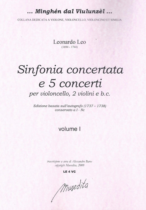 Leo: Sinfonia Concertata & 5 Concertos for Violoncello, Strings and Basso Continuo