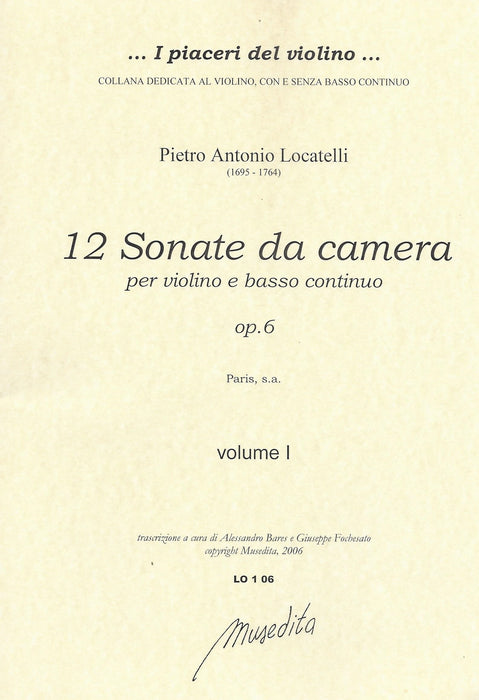 Locatelli: 12 Sonatas da Camera for Violin and Basso Continuo, Op. 6