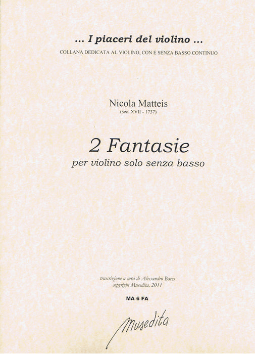 Matteis: 2 Fantasias for Violin Solo