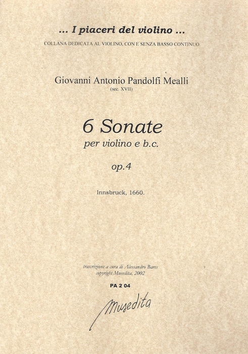 Pandolfi Mealli: 6 Sonatas for Violin and Basso Continuo, Op. 4