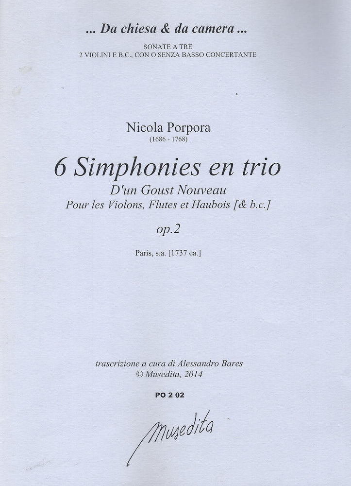 Porpora: 6 Trio Sonatas for 2 Violins, Flutes or Oboes and Basso Continuo, Op. 2