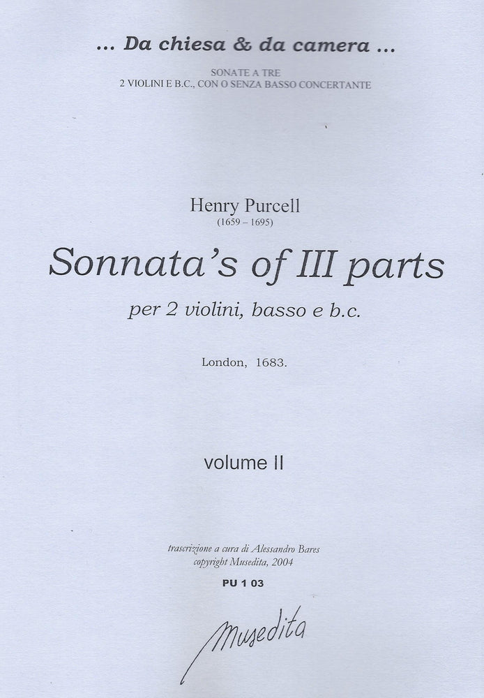 Purcell: Sonatas of 3 Parts for 2 Violins, Bass Instrument and Basso Continuo