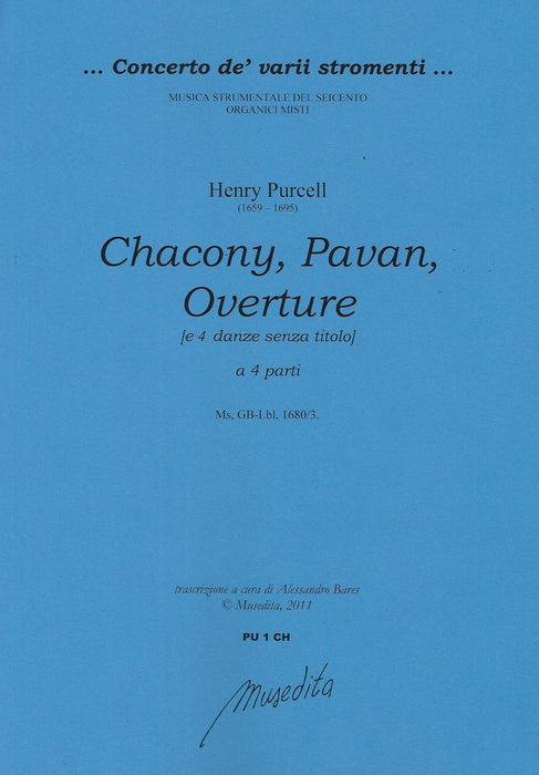 Purcell: Chacony, Pavan, Overture and 4 Dances in 4 Parts