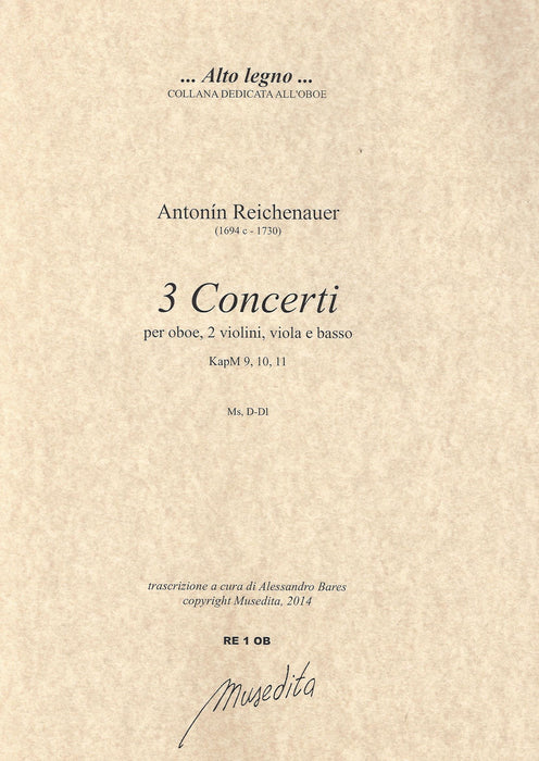 Reichenauer: 3 Concertos for Oboe, Strings and Basso Continuo