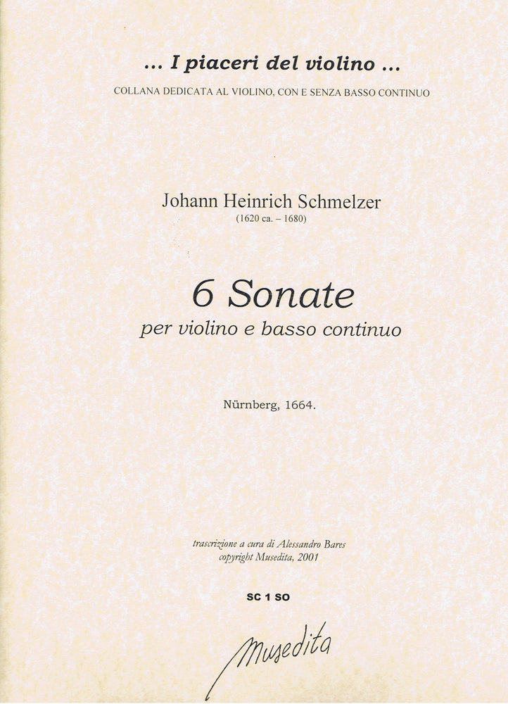 Schmelzer: 6 Sonatas for Violin and Basso Continuo