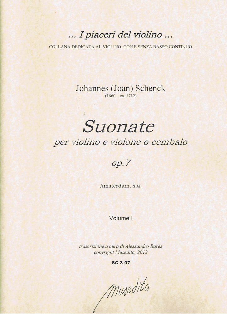 Schenck: Sonatas for Violin, Violone and Harpsichord Op. 7