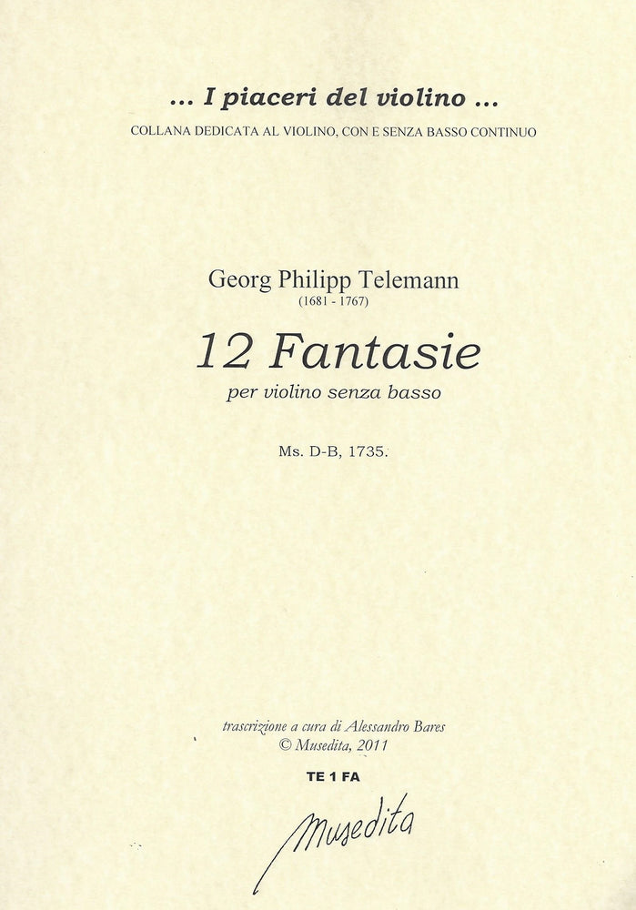 Telemann: 12 Fantasias for Violin Solo (1735)