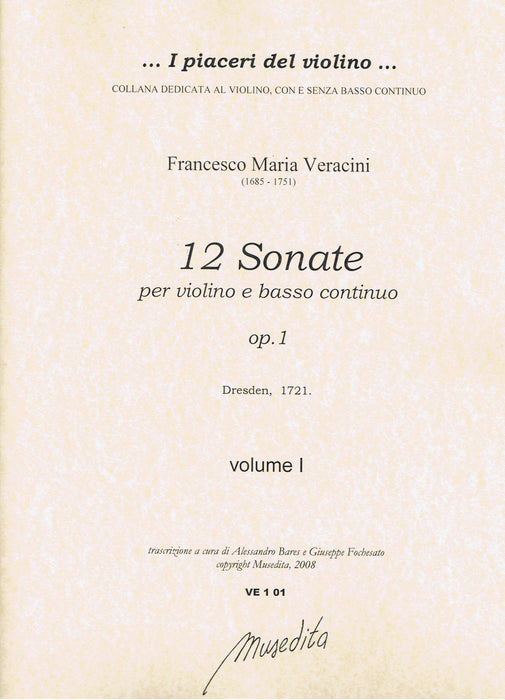 Veracini: 12 Sonatas for Violin and Basso Continuo, Op. 1