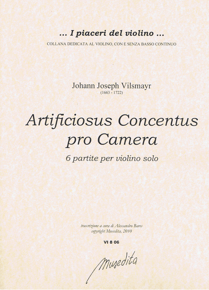 Vilsmayr: Artificiosus Concentus pro Camera - 6 Partitas for Violin Solo