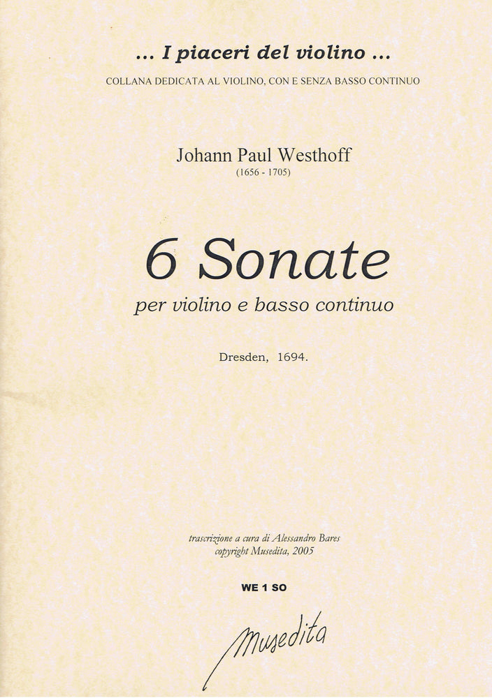Westhoff: 6 Sonatas for Violin and Basso Continuo