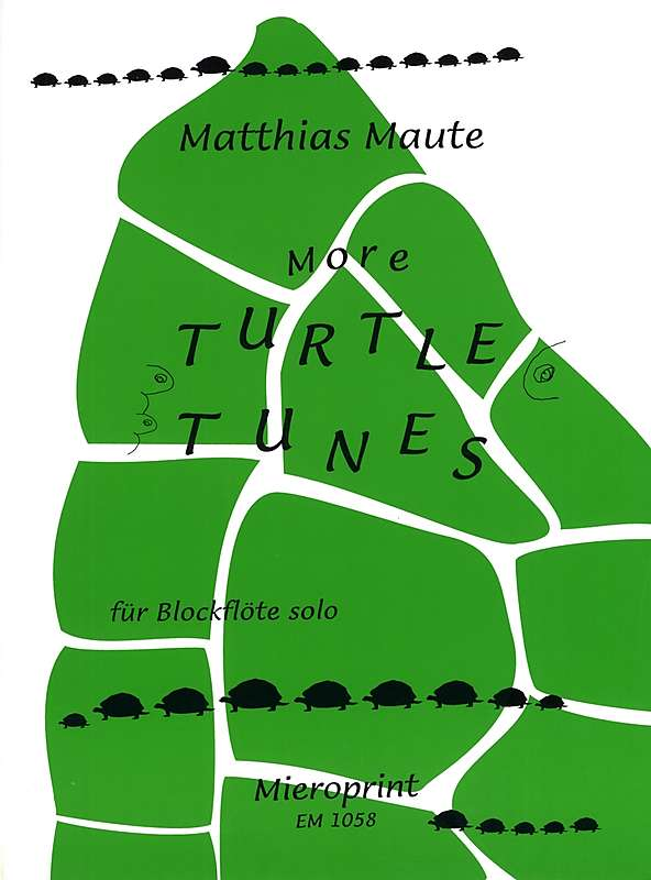 Maute: More Turtle Tunes for Recorder solo