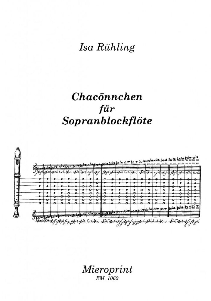 Ruehling: Chacoennchen (Little Chaconne) for Descant Recorder Solo