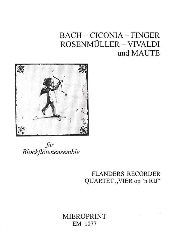 Flanders Recorder Quartet (ed.): Recorder Ensemble Music