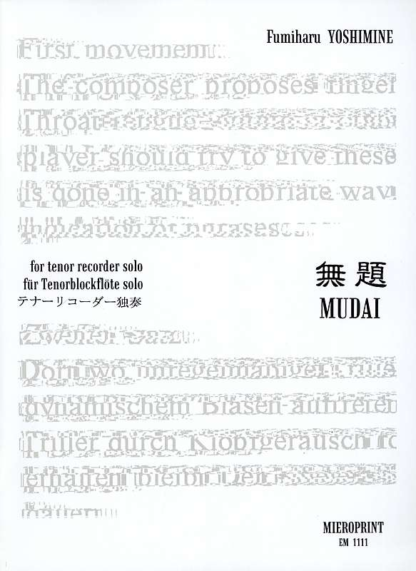 Yoshimine: Mudai (1999) for Tenor Recorder Solo