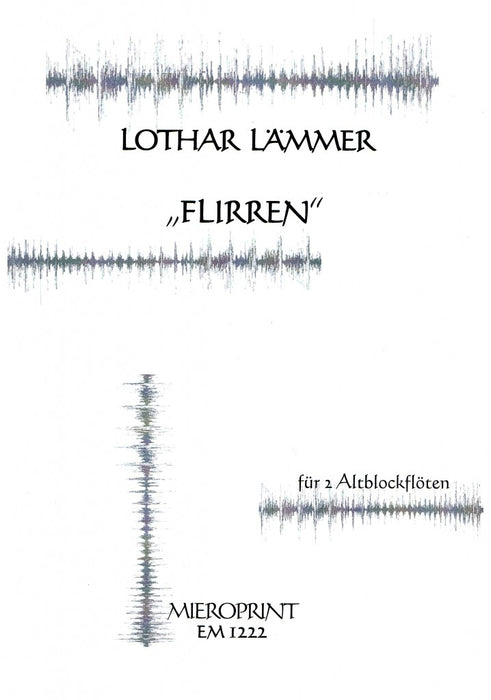 "Laemmer: ""Flirren"" for 2 Alto Recorders"