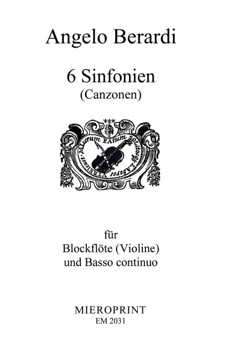 Berardi: 6 Sinfonias (Canzonas) for Recorder or Violin and Basso Continuo