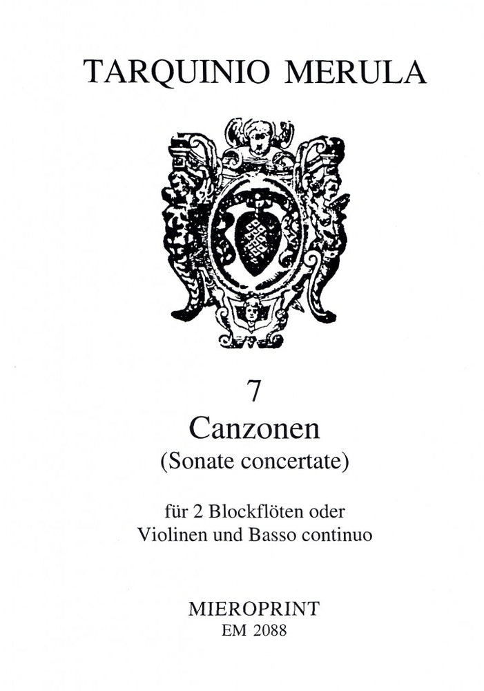 Merula: 7 Canzonas for 2 Recorders or Violins and Basso Continuo