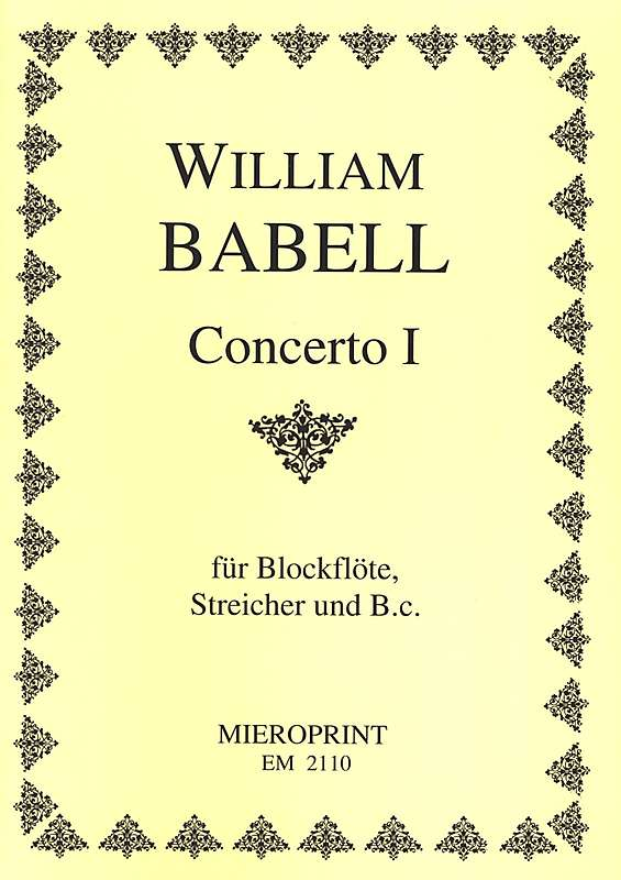 Babell: Concerto I for Descant Recorder, 4 Violins and Basso Continuo