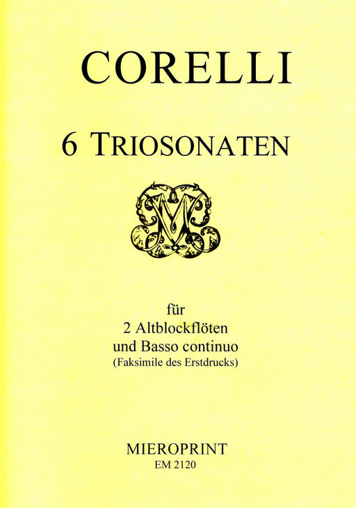 Corelli: 6 Trio Sonatas for 2 Treble Recorders and Basso Continuo