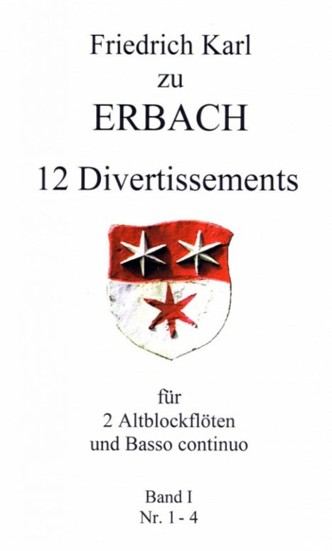 Erbach: 12 Divertissements for 2 Treble Recorders and Basso Continuo, Vol. 1