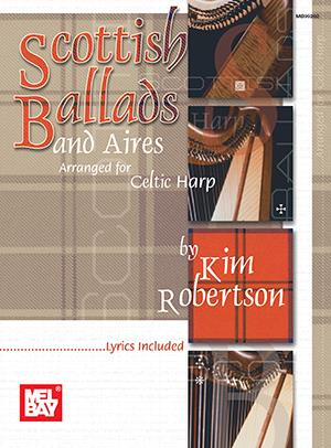 Robertson (ed.): Scottish Ballads and Aires arranged for Celtic Harp