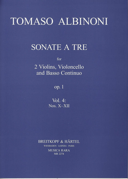 Albinoni: Sonatas for 2 Violins, Violoncello and Basso Continuo Op. 1, Vol. 4 Nos. 10-12