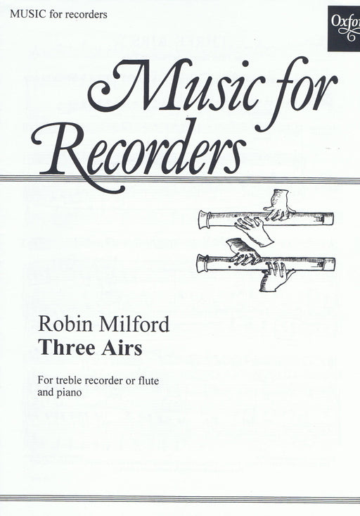 Milford: Three Airs for Treble Recorder and Piano