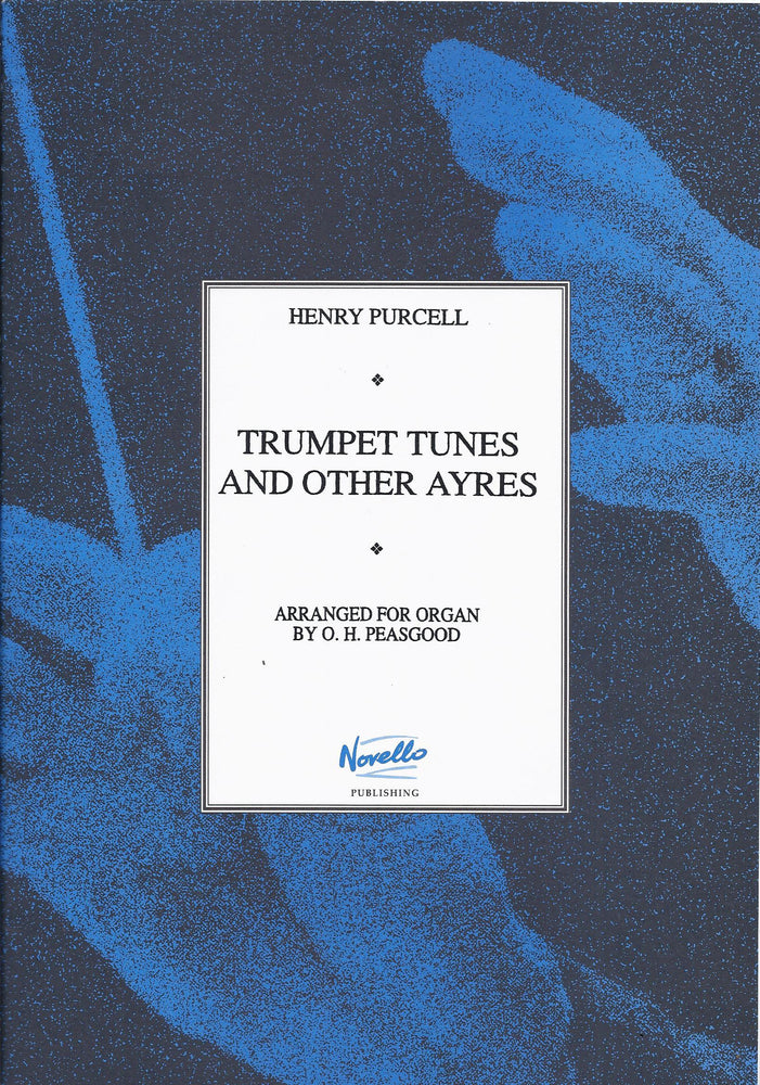 Purcell: Trumpet Tunes and Other Ayres