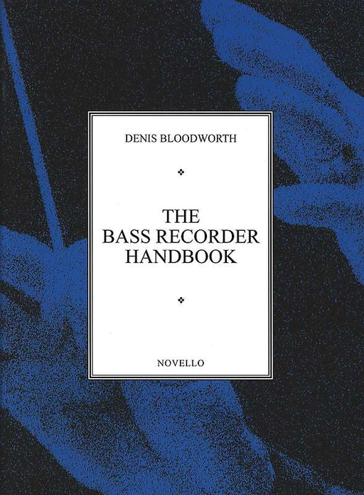 Bloodworth: The Bass Recorder Handbook