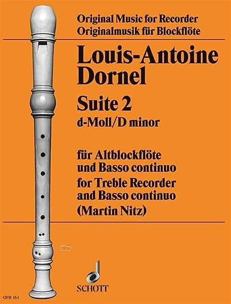 Dornel: Suite No. 2 in D Minor for Treble Recorder and Basso Continuo