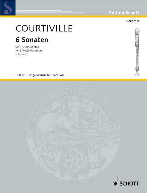 Courtiville: 6 Sonatas for 2 Treble Recorders