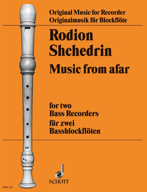 Shchedrin: Music From Afar for 2 Bass Recorders