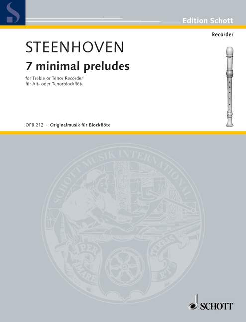 Steenhoven: 7 Minimal Preludes for Alto or Tenor Recorder Solo