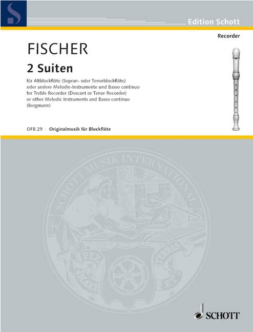 Fischer: Two Suites for Recorder and Basso Continuo
