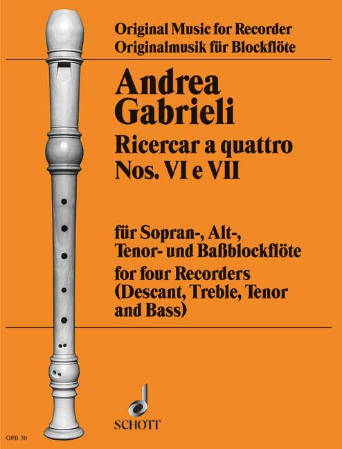 Gabrieli: Ricercari a quattro Nos. VI and VII for Recorder Quartet