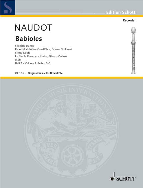 Naudot: Babioles - Six Easy Duets for Treble Recorders, Vol. 1
