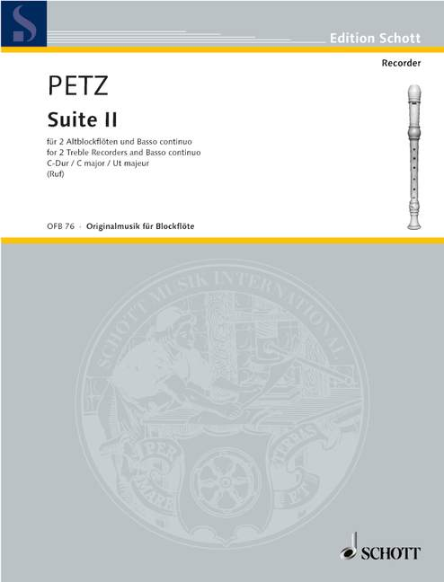 Petz: Suite No. 2 in C Major for 2 Treble Recorders and Basso Continuo