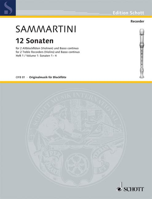 Sammartini: 12 Sonatas for 2 Treble Recorders and Basso Continuo, Vol. 1 Sonatas 1-4