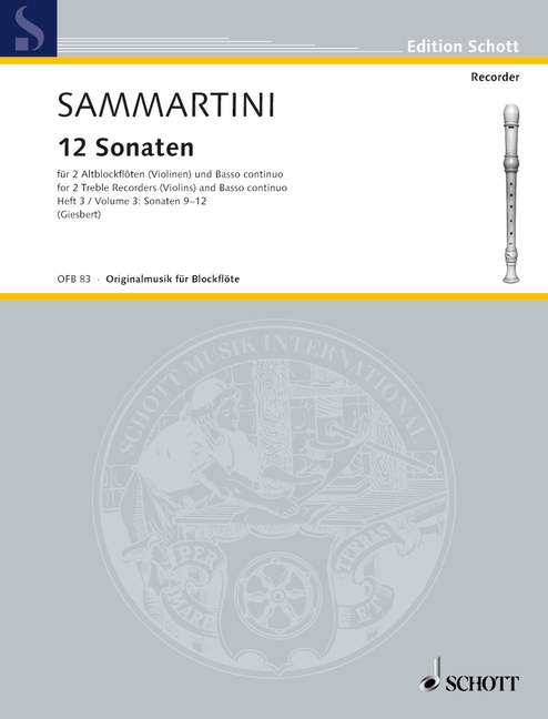 Sammartini: 12 Sonatas for 2 Treble Recorders and Basso Continuo, Vol. 3 Sonatas 9-12