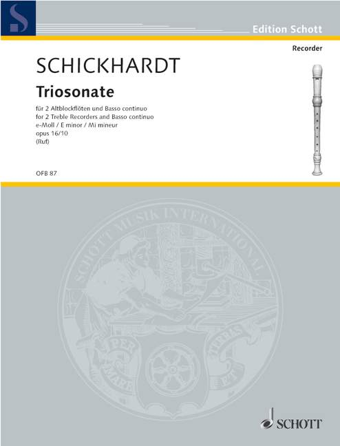 Schickhardt: Trio Sonata in E Minor for 2 Treble Recorders and Basso Continuo