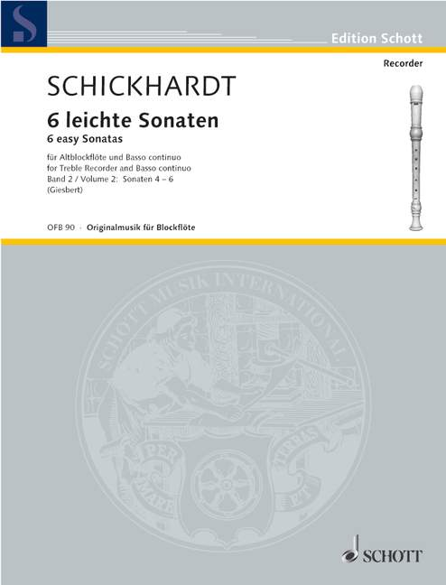Schickhardt: 6 Easy Sonatas for Treble Recorder and Basso Continuo, Vol. 2