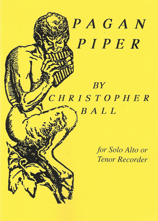 Ball: Pagan Piper for Solo Alto or Tenor Recorder